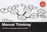 Manual Thinking - Luki Huber / G. J. Veldan