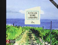 Catalan Wine Landscapes - Aa. Vv.