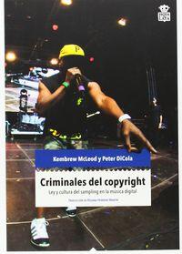 Criminales Del Copyright - Mcleod / Dicola