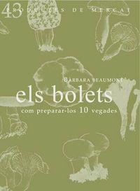 BOLETS, ELS