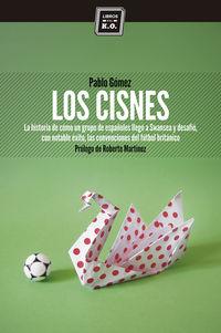 Los cisnes - Pablo Gomez Garcia-Ovies
