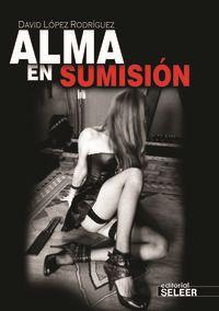 Alma En Sumision - David Lopez Rodriguez