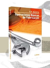 FP - OPERACIONES BASICAS DE FABRICACION