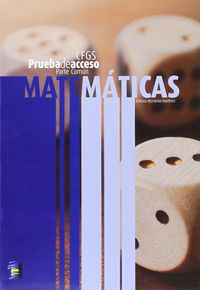 MATEMATICAS (COMUN) - PRUEBA DE ACCESO A CICLO FORMATIVO GRADO SUPERIOR