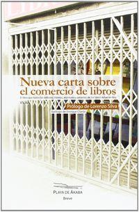 Nueva Carta Sobre El Comercio De Libros - Begoña Abraldes Parrado