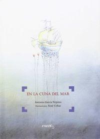 En La Cuna Del Mar - Antonio Garcia Teijeiro