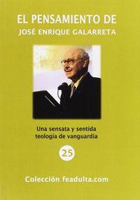 El pensamiento de jose enrique galarreta - Miguel A. Munarriz Casajus
