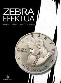 Zebra Efektua - Harkaitz Cano / Iñaki G. Holgado (il. )