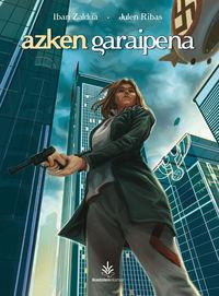 AZKEN GARAIPENA (2012 EUSKADI LITERATURA SARIA)