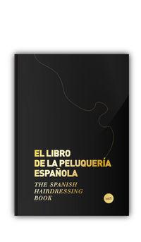 LIBRO DE LA PELUQUERIA ESPAÑOLA, EL - THE SPANISH HARDRESING BOOK