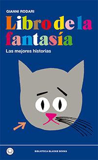 Libro De La Fantasia - Las Mejores Historias - Gianni Rodari