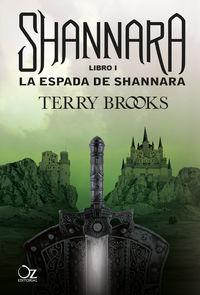 Espada De Shannara, La - Las Cronicas De Shannara 1 - Terry Brooks