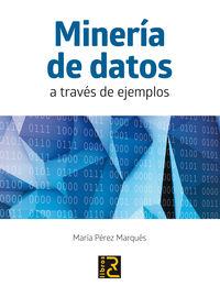 MINERIA DE DATOS A TRAVES DE EJEMPLOS