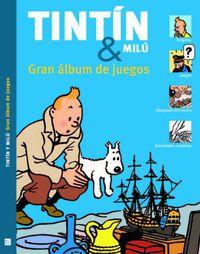 Tintin Y Milu - Gran Album De Juegos - Guy Harvey / Simon Beecroft