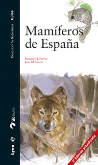 Mamiferos De España (3 Ed) - Francisco J. Purroy Iraizoz / Juan M. Varela Simo