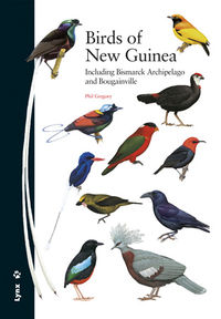 BIRDS OF NEW GUINEA - INCLUDING BISMARCK ARCHIPELAGO AND BOUGAINVILLE