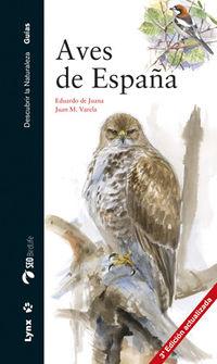 (3 Ed) Aves De España - Eduardo De Juana / Juan M. Varela Simo