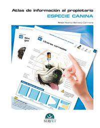 Atlas De Informacion Al Propietario - Especie Canina - Alberto Barnedo Carmona