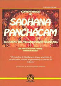 Comentarios Al Sadhana Panchacam - El Camino Del Vedanta Segun Shankara - Dravidacharva