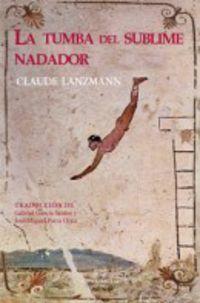 La tumba del sublime nadador - Claude Lanzmann