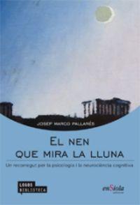 NEN QUE MIRA LA LLUNA, EL
