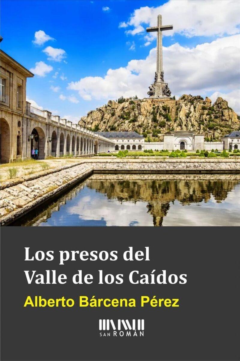 PRESOS DEL VALLE DE LOS CAIDOS, LOS