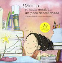 MARTA - EL HADA MAGICA UN POCO DESORDENADA
