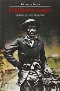 El ejercito negro - Servando Rocha
