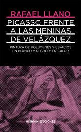 PICASSO FRENTE A VELAZQUEZ - LAS MENINAS EN BLANCO Y NEGRO Y COLOR
