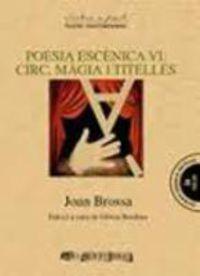 POESIA ESCENICA VI - CIRC, MAGIA I TITELLES