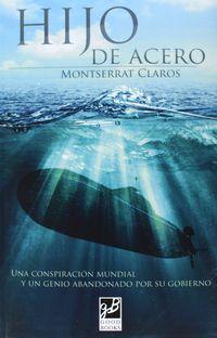 Hijo De Acero - Montserrat Claros