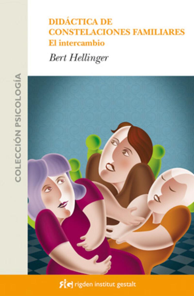 Didactica De Constelaciones Familiares - El Intercambio - Bert Hellinger