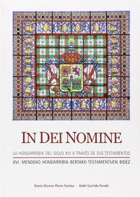 IN DEI NOMINE - LA HONDARRIBIA DEL SIGLO XVI A TRAVES DE SUS TESTAMENTOS