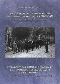 HORAS CRITICAS - COMO SE DESARROLLO EL MOVIENTO REVOLUCIONARIO EN LA FRONTERA DEL BIDASOA