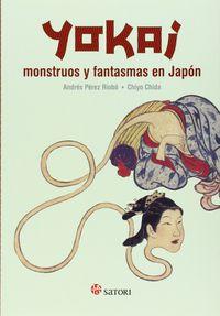 Yokai - Monstruos Y Fantasmas En Japon - Andres Perez Riobo