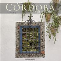 Cordoba Y Su Provincia - Juan Pablo Navarro Rivas / Consuelo Ramirez Idigoras
