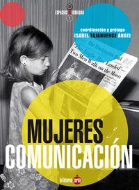 Mujeres Y Comunicacion - I. Tajahuerce Angel (coord. )