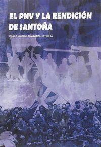 PNV Y LA RENDICION DE SANTOÑA, EL