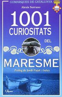 1001 Curiositats Del Maresme - Alexis Serrano