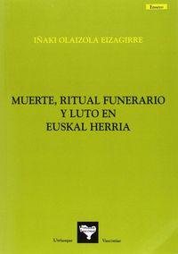 MUERTE, RITUAL FUNERARIO Y LUTO EN EUSKAL HERRIA