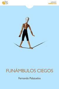FUNAMBULOS CIEGOS