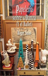 PAPELERIA SOBRE LA DANZA (Y EL BALLET) II