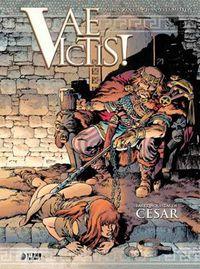 VAE VICTIS! 3 - LAS CONQUISTAS DE JULIO CESAR (INTEGRAL)