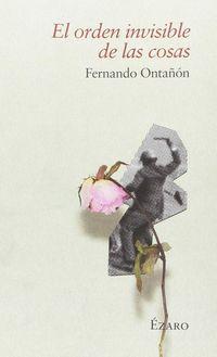 El orden invisible de las cosas - Fernando Ontañon