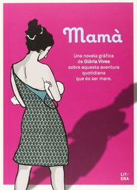 Mama (catalan) - Gloria Vives Xiol