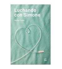 Luchando Con Simone - Nuria Cano