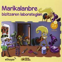 Marikalanbre - Bizitzaren Laborategian - Ana Galarraga / Josi Oiarbide / Begoña Albisu
