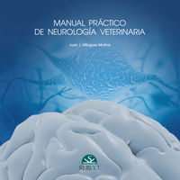 Manual Practico De Neurologia Veterinaria - Juan Jose Minguez Molina