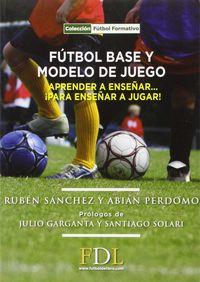 futbol base y modelo de juego - Ruben Sanchez / Abian Perdomo