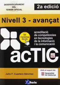 ACTIC - NIVELL 3 - AVANÇAT - DESENVOLUPAMENT DEL TEMARI OFICIAL